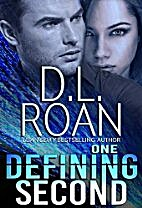 One Defining Second: A Romantic Thriller…