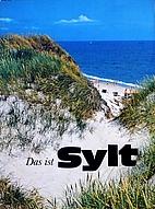 Das ist Sylt by Bernt Federau
