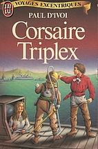 Corsaire triplex by Paul d'ivoi