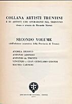 2. Collana Artisti Trentini e di artisti che…