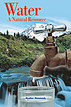 Water A Natural Resource by Rigby