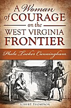 A Woman of Courage on the West Virginia…