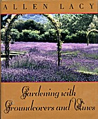 Gardening With Groundcovers and Vines by…