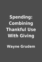 Spending: Combining Thankful Use With Giving…