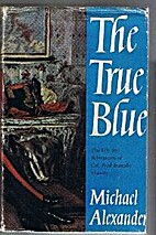 The True Blue The Life and Adventures of…