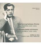 Entertaining Between Worlds: Béla Pásztor…