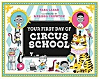 Your First Day of Circus School by Tara…