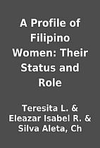 A Profile of Filipino Women: Their Status…