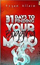31 Days to Finding Your Blogging Mojo by…