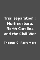 Trial separation : Murfreesboro, North…