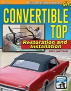 Convertible Top Restoration and Installation…