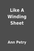 like a winding sheet by ann