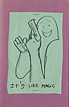 It's Like Magic by Mark Gonzales