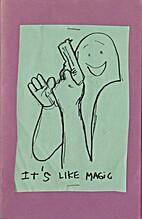 It's Like Magic by Mark Gonzales