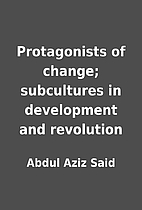 Protagonists of change; subcultures in…