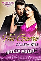 The Game (Wagered Hearts, #3) by Calista…