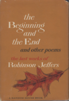 The beginning & the end, and other poems by…
