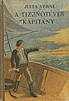 A tizenötéves kapitány…