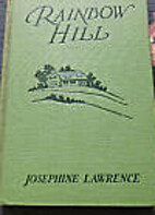 Rainbow Hill by Josephine Lawrence