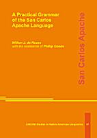 A Practical Grammar of the San Carlos Apache…