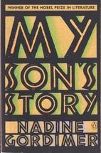 My Son's Story by Nadine Gordimer