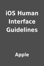 iOS Human Interface Guidelines by Apple