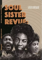 Soul Sister Revue : A Poetry Compilation by…