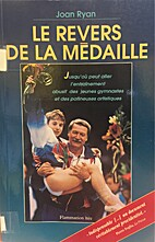 Le revers de la médaille by Joan Ryan