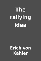 The rallying idea by Erich von Kahler