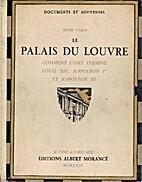 Le Palais du Louvre - Comment l'ont Termine…