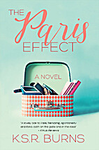 The Paris Effect by K.S.R Burns