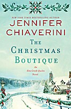 The Christmas Boutique: An Elm Creek Quilts…