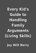 Every Kid's Guide to Handling Family…