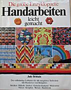 Handarbeiten leicht gemacht by Judy Brittain