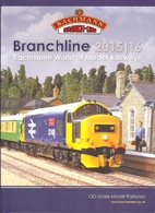 Branchline 2015/16 Bachmann World of Model…
