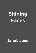 Shining Faces by Janet Lees