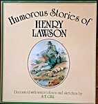 HUMOROUS STORIES OF HENRY LAWSON by Henry…