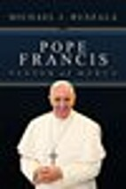 Pope Francis: Pastor of Mercy by Wyatt North