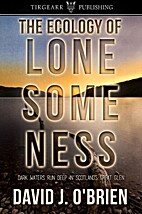 The Ecology of Lonesomeness by David J.…
