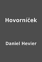Hovorníček by Daniel Hevier
