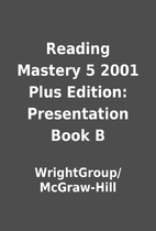 Reading Mastery 5 2001 Plus Edition:…
