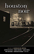 Houston Noir (Akashic Noir) by Gwendolyn…