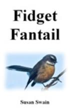 Fidget Fantail by Susan. Swain