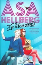 En liten värld by Åsa Hellberg