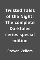 Twisted Tales of the Night: The complete…