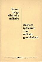 Revue belge d'histoire militaire - Belgisch…