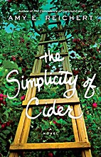 The Simplicity of Cider: A Novel by Amy E.…