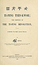 Ti-Ping Tien-Kwoh: The History of the…