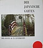 Der Japanische Garten in Leverkusen;…