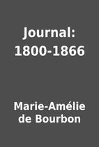 Journal: 1800-1866 by Marie-Amélie de…